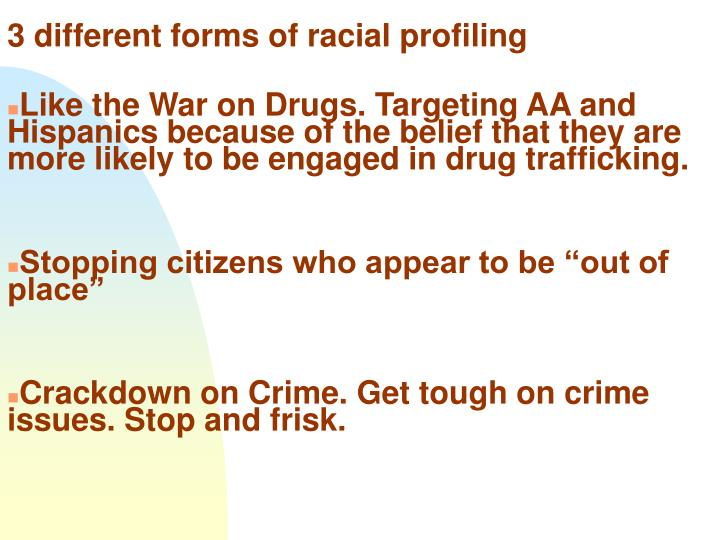 3 different forms of racial profiling