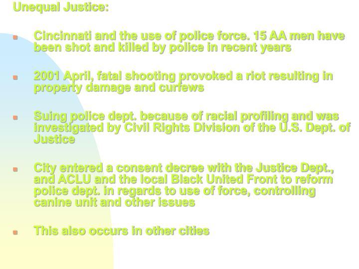 Unequal Justice: