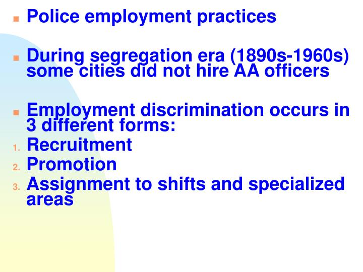 Police employment practices
