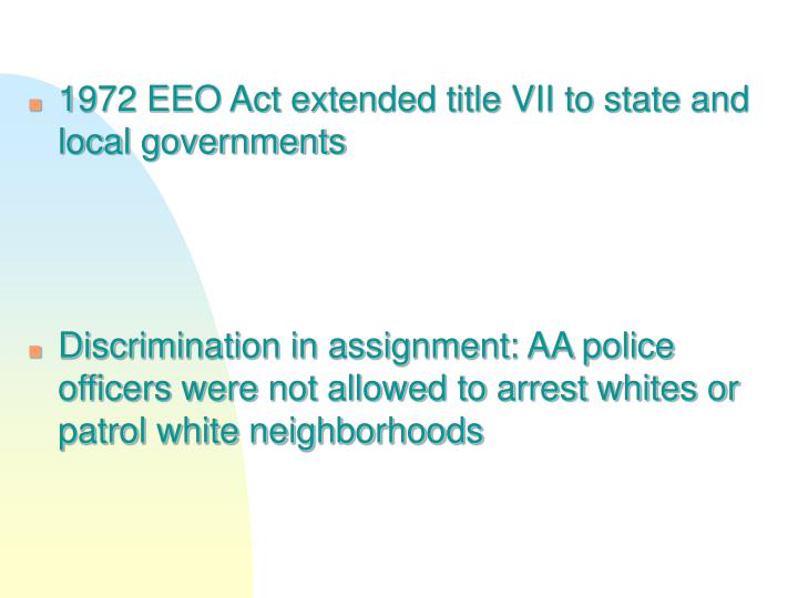 1972 EEO Act extended title VII to state and local governments