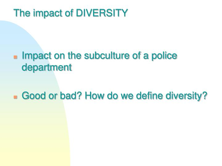 The impact of DIVERSITY
