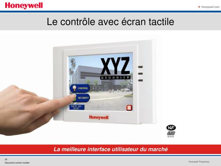 Le contrôle avec écran tactile
