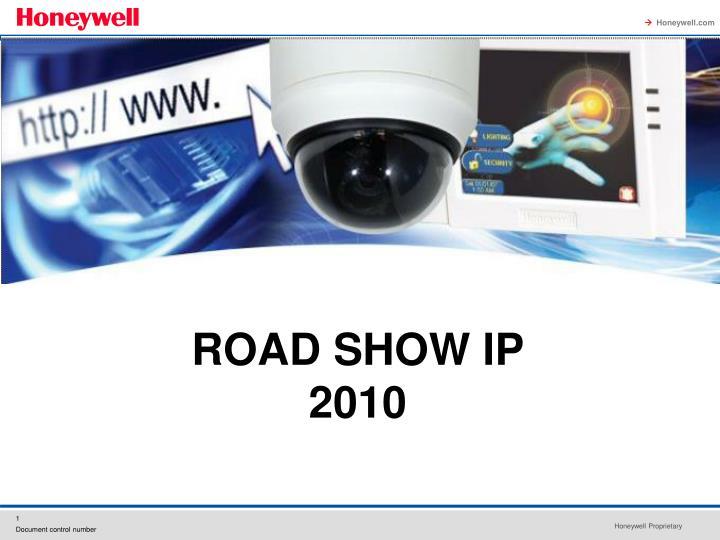 ROAD SHOW IP