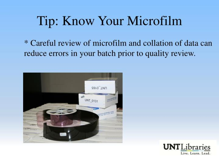 Tip: Know Your Microfilm