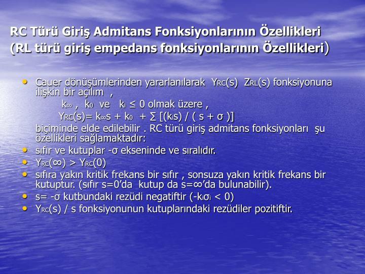 RC Tr Giri Admitans Fonksiyonlarnn zellikleri