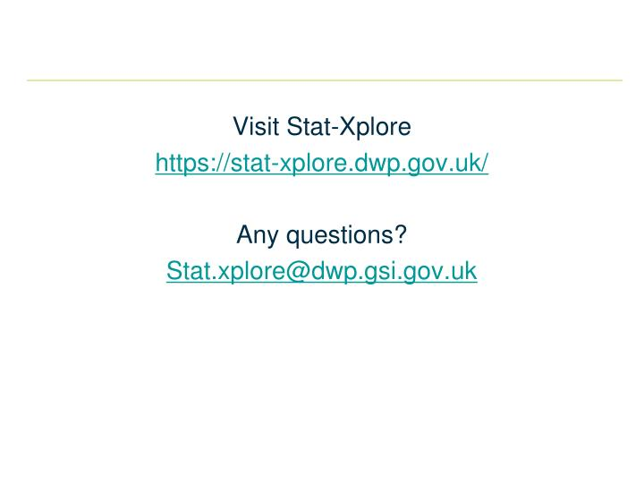 Visit Stat-Xplore