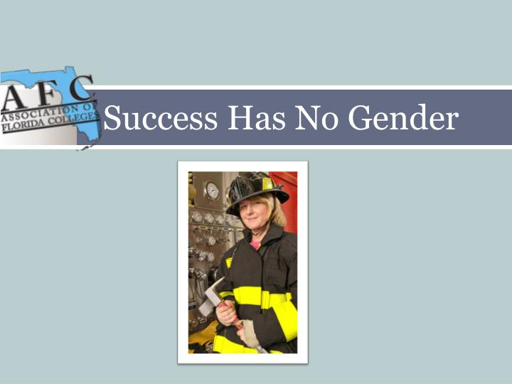 Success Has No Gender