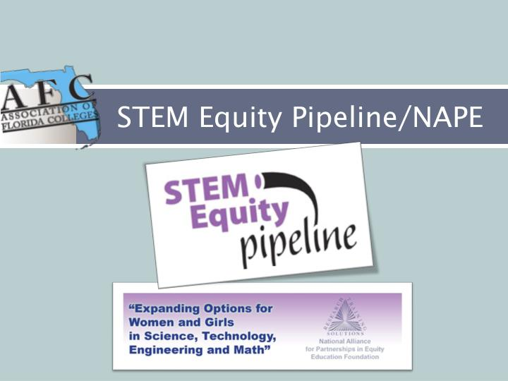 STEM Equity Pipeline/NAPE