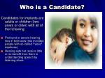 who is a candidate