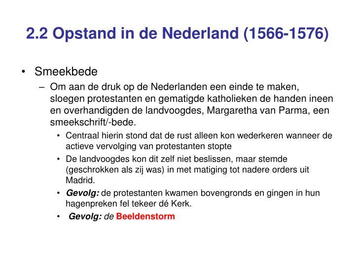 2.2 Opstand in de Nederland (1566-1576)