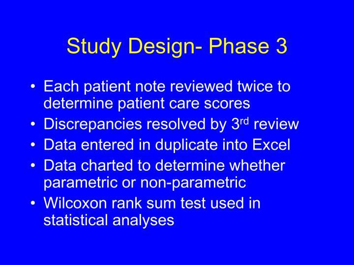 Study Design- Phase 3
