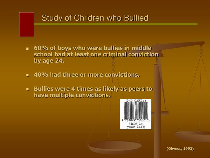 Study of Children who Bullied