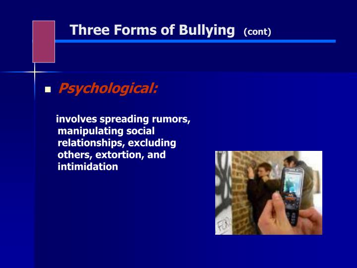 Three Forms of Bullying
