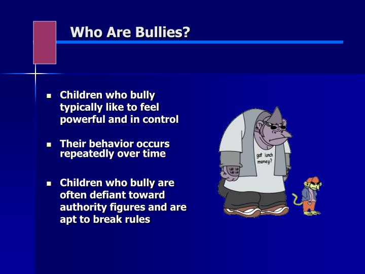 Who Are Bullies?
