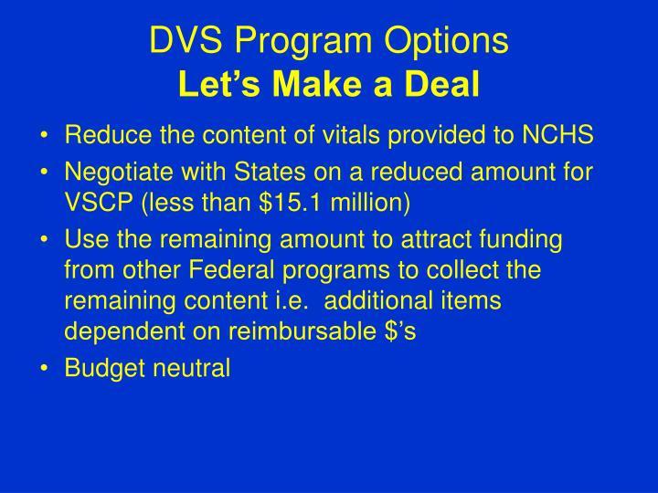 DVS Program Options