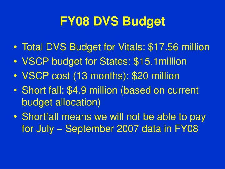 FY08 DVS Budget