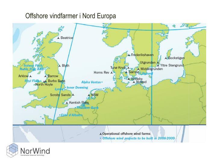 Offshore vindfarmer i Nord Europa