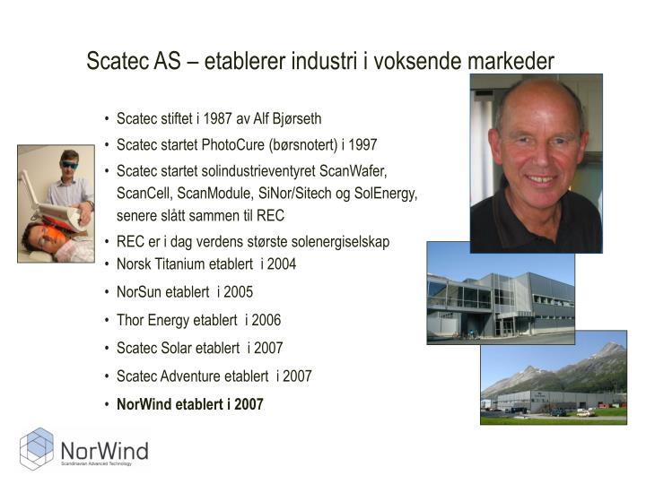 Scatec AS – etablerer industri i voksende markeder