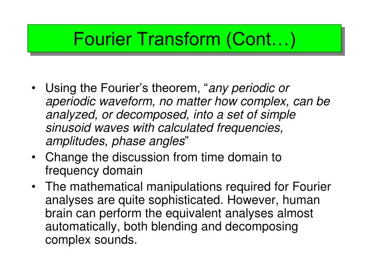 Fourier Transform (Cont…)