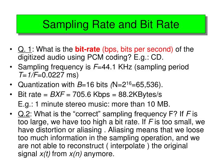Sampling Rate and Bit Rate
