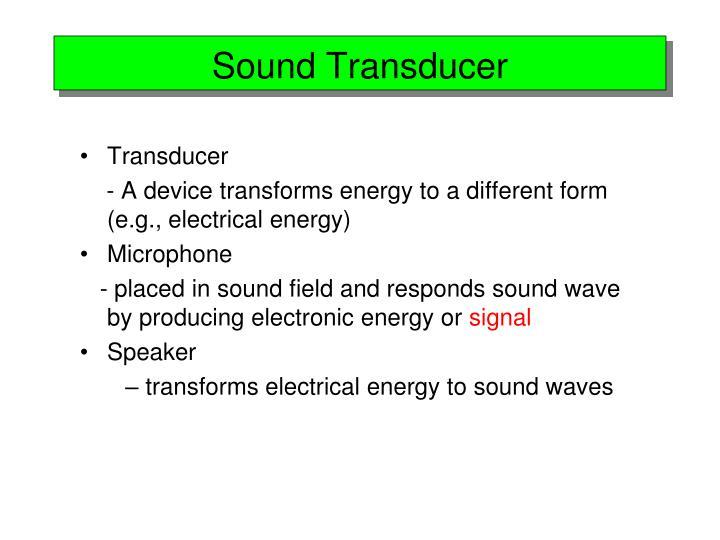 Sound Transducer