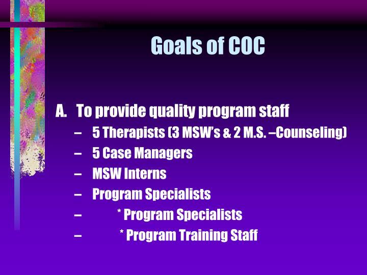 Goals of COC