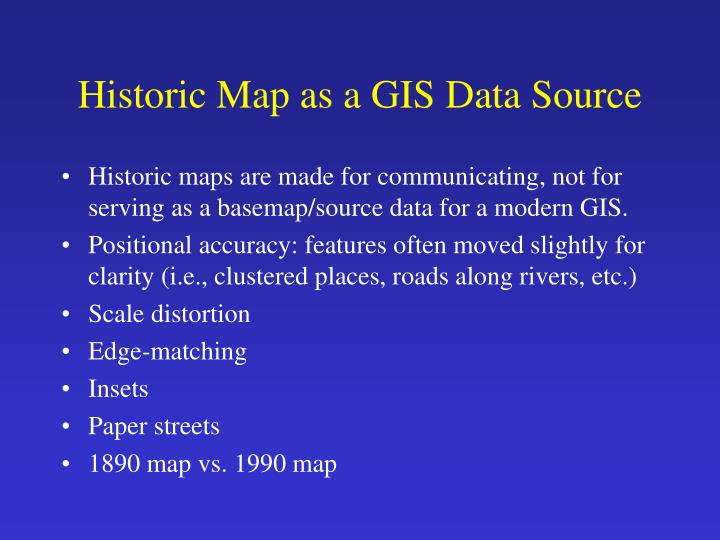 Historic Map as a GIS Data Source