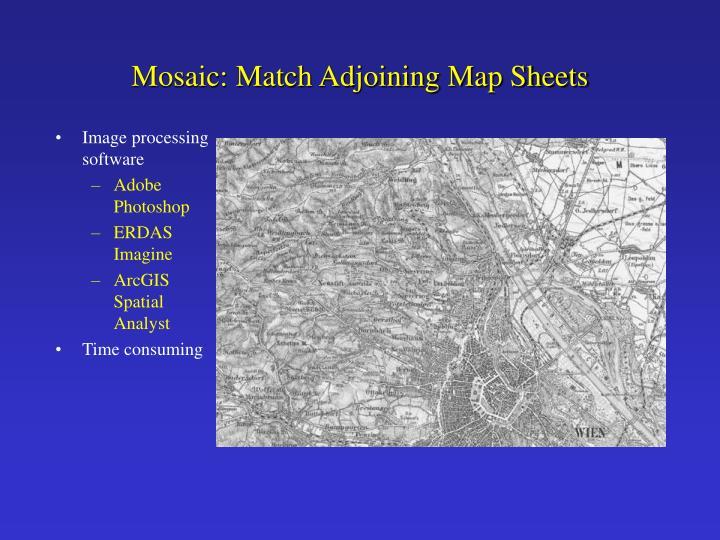 Mosaic: Match Adjoining Map Sheets