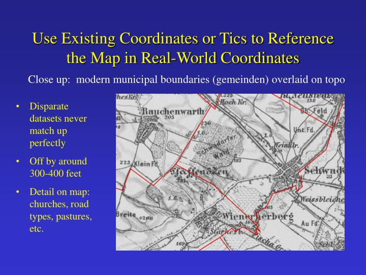 Use Existing Coordinates or Tics to Reference the Map in Real-World Coordinates