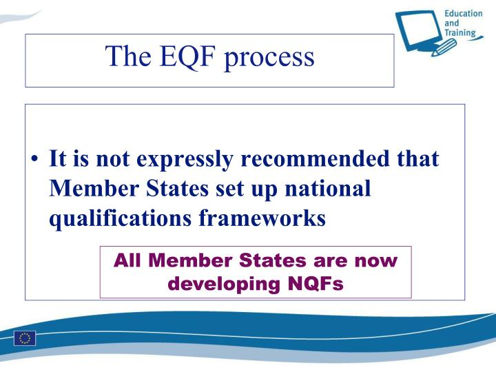 It is not expressly recommended that Member States set up national qualifications frameworks