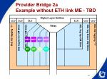 provider bridge 2a example without eth link me tbd