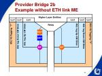 provider bridge 2b example without eth link me