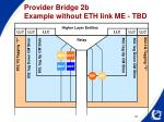 provider bridge 2b example without eth link me tbd