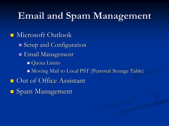 Email and Spam Management
