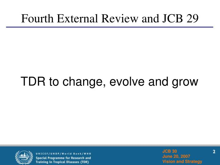 Fourth External Review and JCB 29