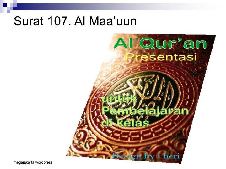 Surat 107. Al Maa'uun