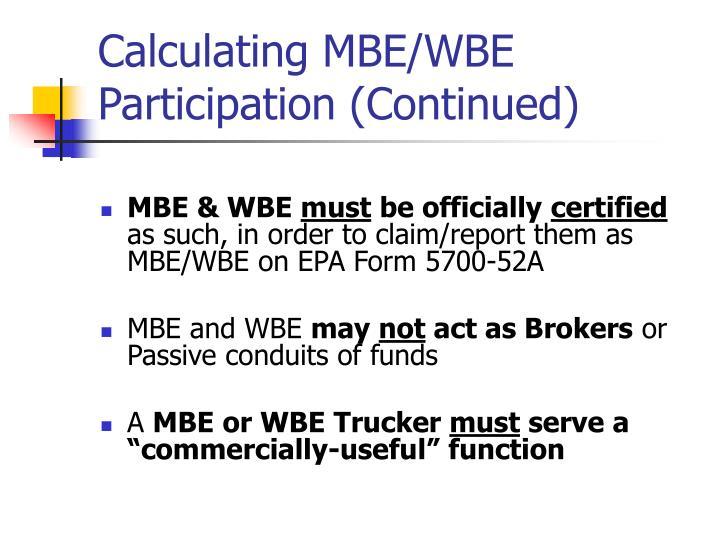 Calculating MBE/WBE Participation (Continued)