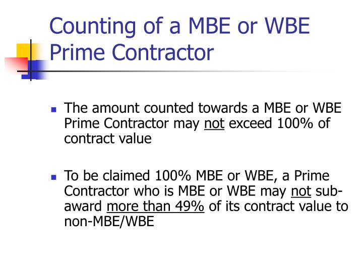 Counting of a MBE or WBE Prime Contractor
