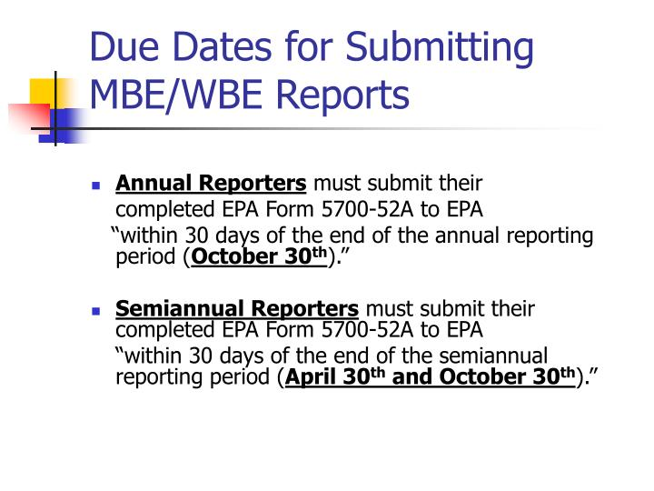 Due Dates for Submitting MBE/WBE Reports