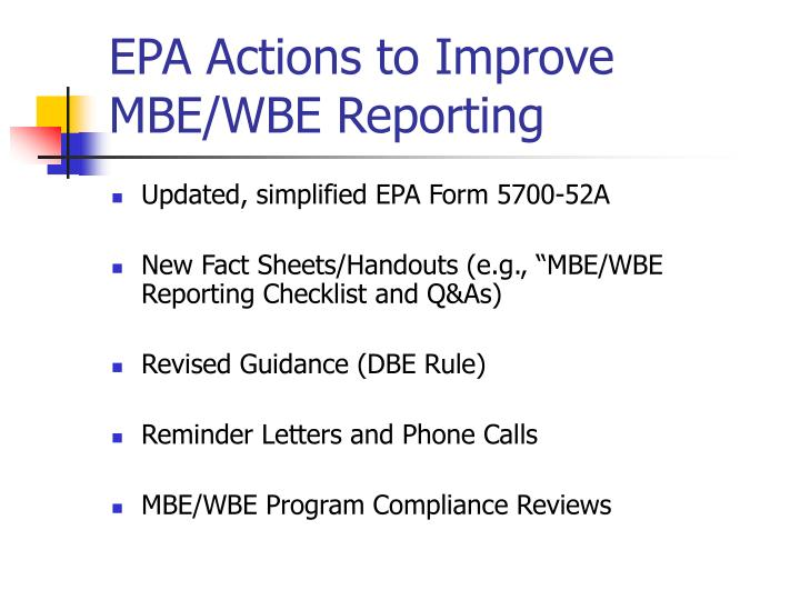 EPA Actions to Improve MBE/WBE Reporting