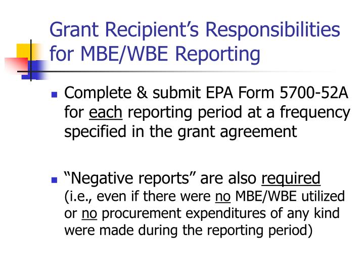 Grant Recipient's Responsibilities for MBE/WBE Reporting