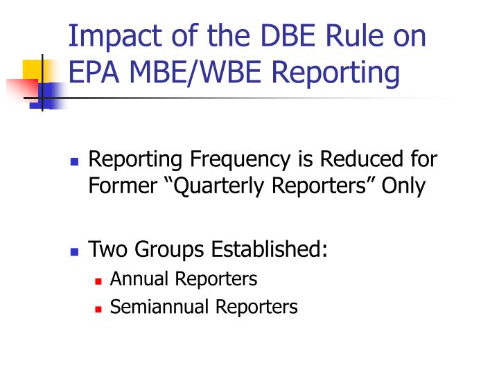 Impact of the DBE Rule on EPA MBE/WBE Reporting
