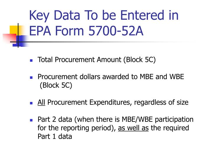 Key Data To be Entered in  EPA Form 5700-52A