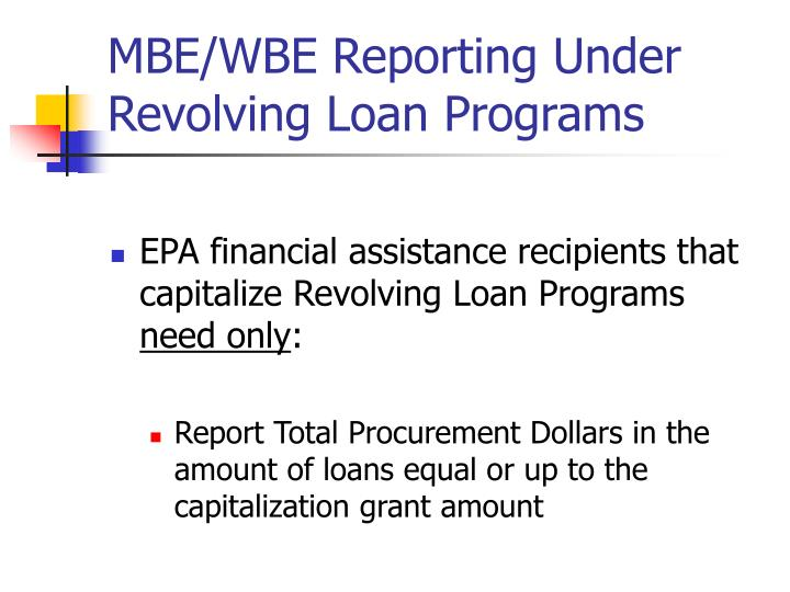 MBE/WBE Reporting Under Revolving Loan Programs