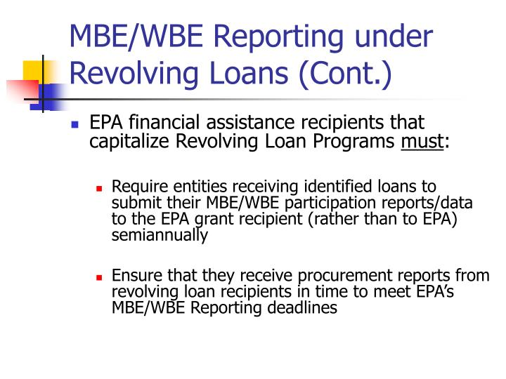 MBE/WBE Reporting under Revolving Loans (Cont.)