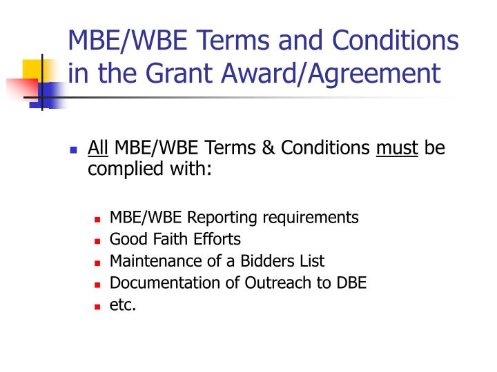 MBE/WBE Terms and Conditions in the Grant Award/Agreement