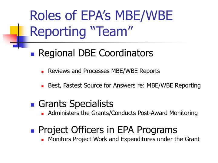 "Roles of EPA's MBE/WBE Reporting ""Team"""