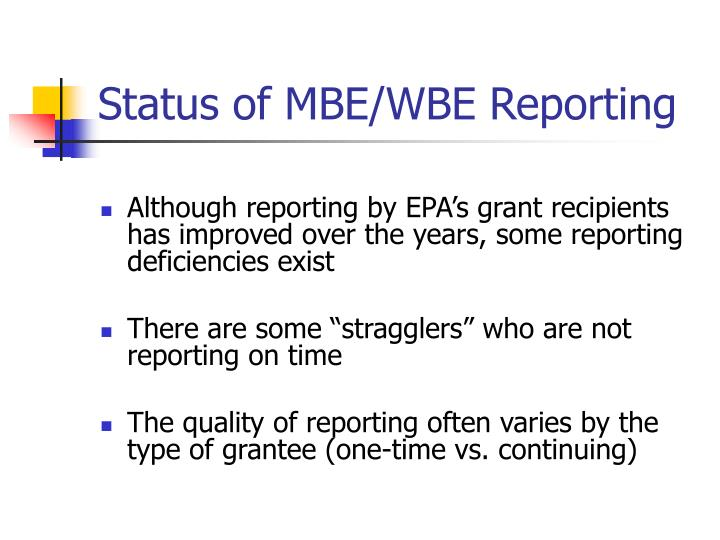 Status of MBE/WBE Reporting