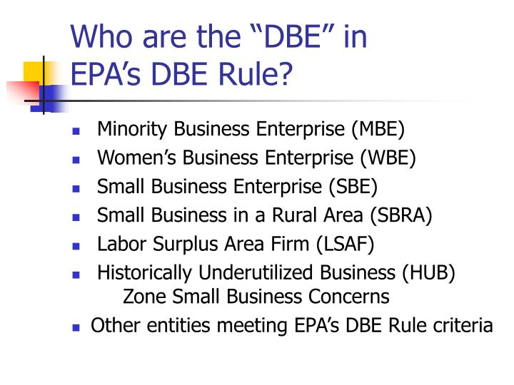 "Who are the ""DBE"" in"