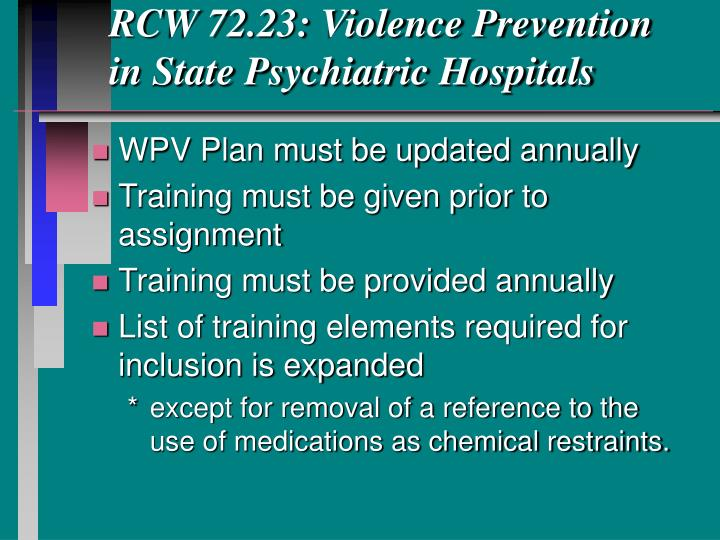 RCW 72.23: Violence Prevention in State Psychiatric Hospitals